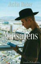 Mensagens || Justin Bieber by justinbkitten