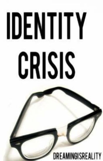 Identity Crisis (Harry Styles/Marcel- Larry)