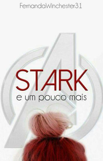Stark E Um Pouco Mais - Temporada 1