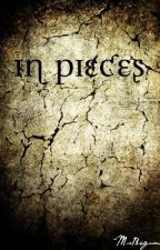 In Pieces [NaNoWriMo] by taylorswift