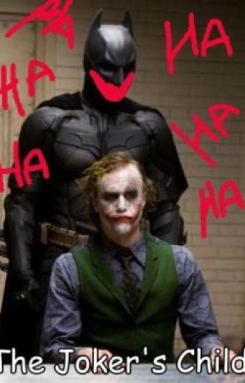 The Joker's child ©