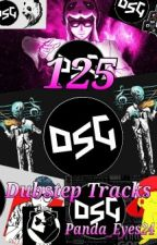 125  DSG Dubstep Tracks by inchis1234