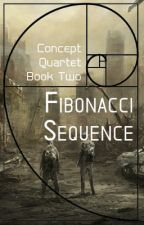 Fibonacci Sequence [Concept Quartet Book Two] by JaneApricity