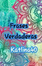 Frases Verdaderas by zafiro40