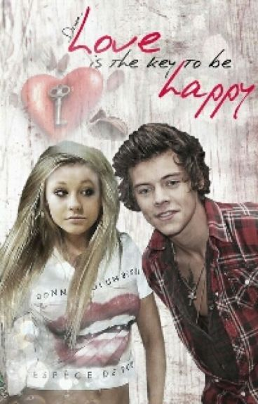 Love is the key to be happy<3 (Harry Styles FF)