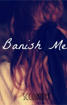 Banish Me