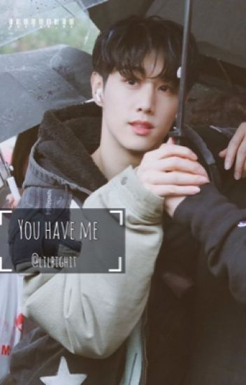 You Have Me || GOT7; Mark ||
