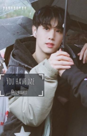 You Have Me | GOT7; Mark |