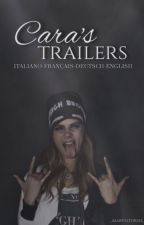Cara's trailers(Deutsch-Français-English-Italiano) by delenacure