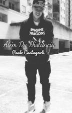 Além Da Distancia|| Castagnoli || by MendesMeCome