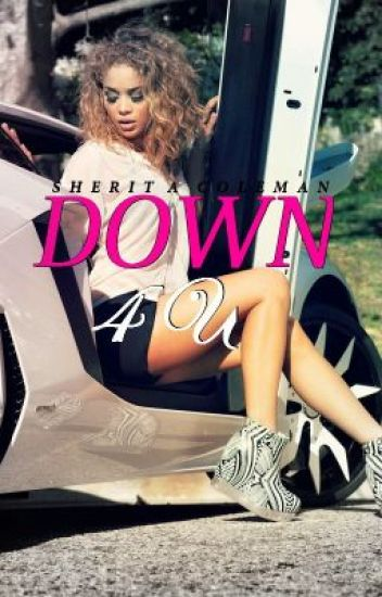 Down 4 U (Urban Fiction)