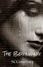 The Beginning (Book One in The Illusion of Certainty Series) by SCCourtney