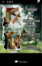 MANAN- MY GUARDIAN ANGEL by zestysarah