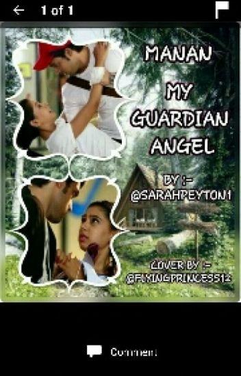 MANAN- MY GUARDIAN ANGEL