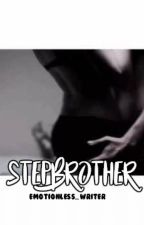 Stepbrother by MyCakeNotYours140