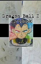 Dragon Ball Z ArtBook by NightmaretheWolf1987