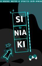 【SINIAKI : zbiór opowiadań】||NINJAGO|| by lodievelyable