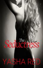 The Seductress(one shot) by LittleRedYasha