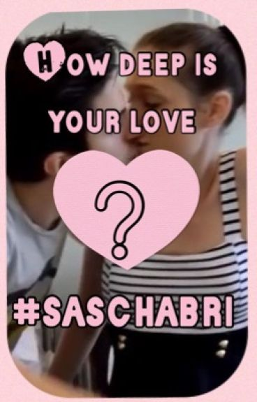 How deep is your love? | Saschina