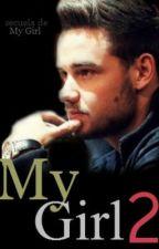 MY GIRL 2 (LIAM PAYNE Y TU) by MariaGarciad30