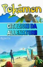 Le più belle frasi sui Pokémon by therenegadequeen