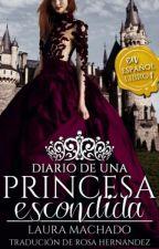 Diario De Una Princesa Escondida   by rosa123hh