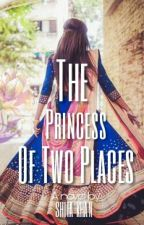 The Princess Of Two Places by WarriorIndeed