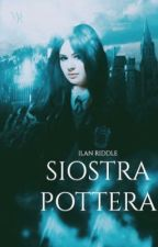 Siostra Pottera-by Ilan Bellatrix Riddle by IlanRiddle