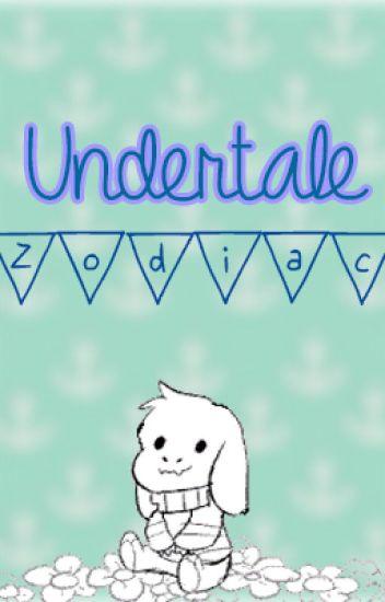 ~Undertale Zodiac~