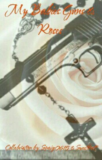 My Baby's Guns & Roses