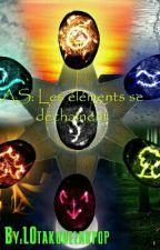 AS Les Eléments se déchaînent by LOtakudelakpop