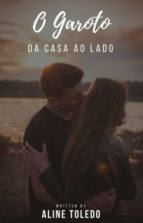 O Garoto Da Casa Ao Lado [REPOSTANDO] by LineMaya