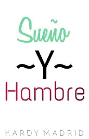 Sueño Y Hambre by yee_guy98