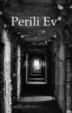 Perili Ev(Düzenleniyor) by EylulGokce