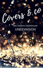 Covers & co [ OUVERT AVEC CONDITIONS ] by uneEvasion