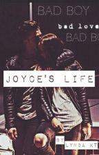 Joyce's Life by lyndakt