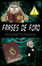 Frases De Ford (Gravity Falls) by Tamales_715
