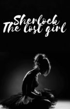 Sherlock: The Lost Girl by Issyf89