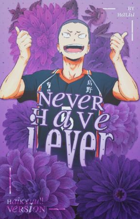 Never Have I Ever || HQ!! Version by miracleboi