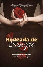 Rodeada de sangre (RDC#3) by fourgirlfriend