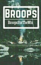 Broops by BroopsForTheWin