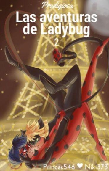 Prodigiosa:Las aventuras de Ladybug 2 #PremiosLadybug2016