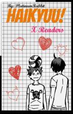 Haikyuu! X Readers by PlatinumRabbit
