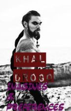 Khal Drogo Preferences and Imagines by QueenMikeyBobbi