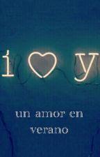 Un Amor En Verano by mafesaho