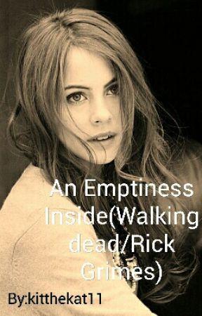 An Emptiness Inside(Walking dead) by kitthekat11
