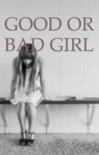 Good or bad girld by Icesnow1