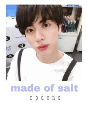 Made of Salt [bts jin] by rodens