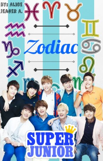♛Super Junior♛ ✔Zodiac✔
