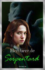 Kristy Bicksburks : Héritière de Serpentard by ChristinePotterhead